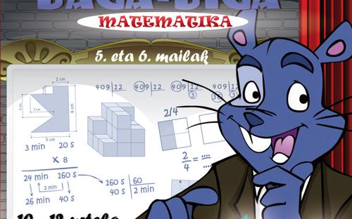 BAGA BIGA XAGU ETA XIGA 5-6 MATEMATIKA