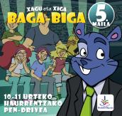 BAGA BIGA XAGU ETA XIGA 5